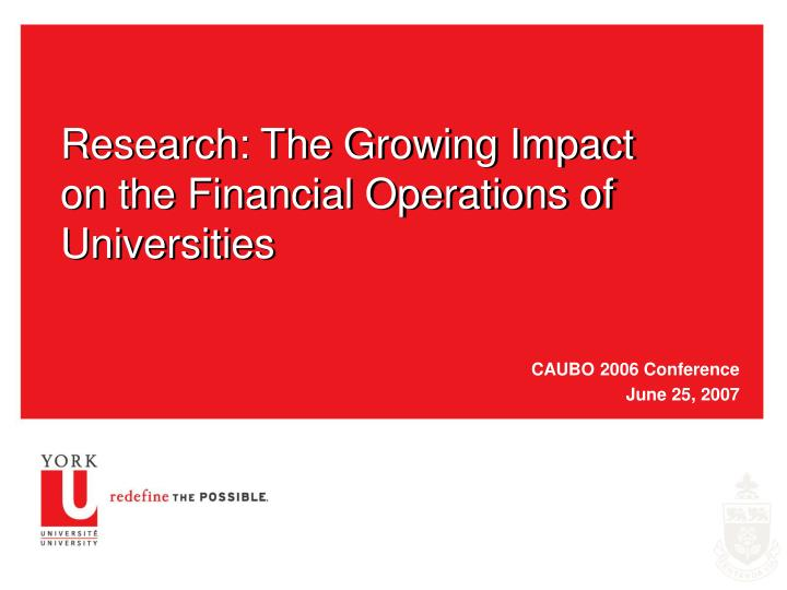 Research the growing impact on the financial operations of universities