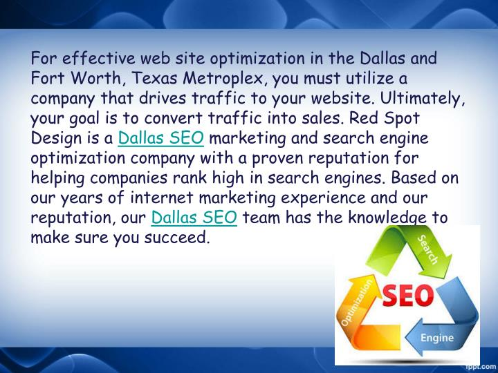 For effective web site optimization in the Dallas and Fort Worth, Texas