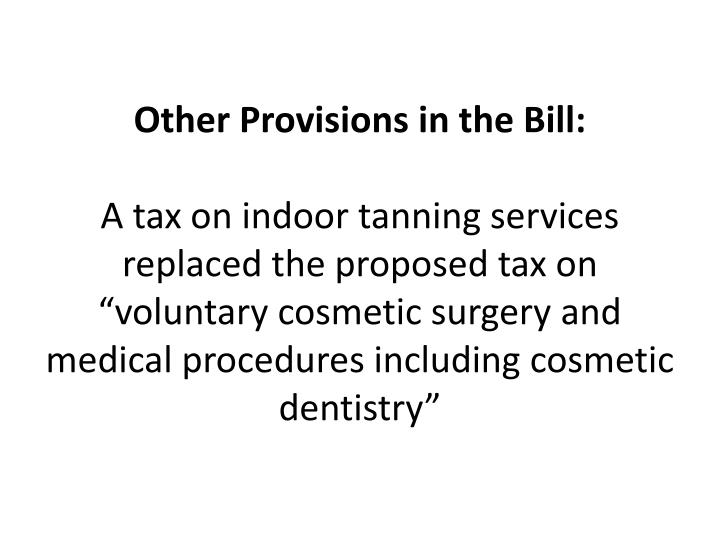 Other Provisions in the Bill: