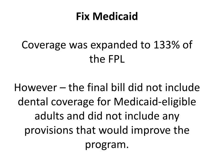 Fix Medicaid