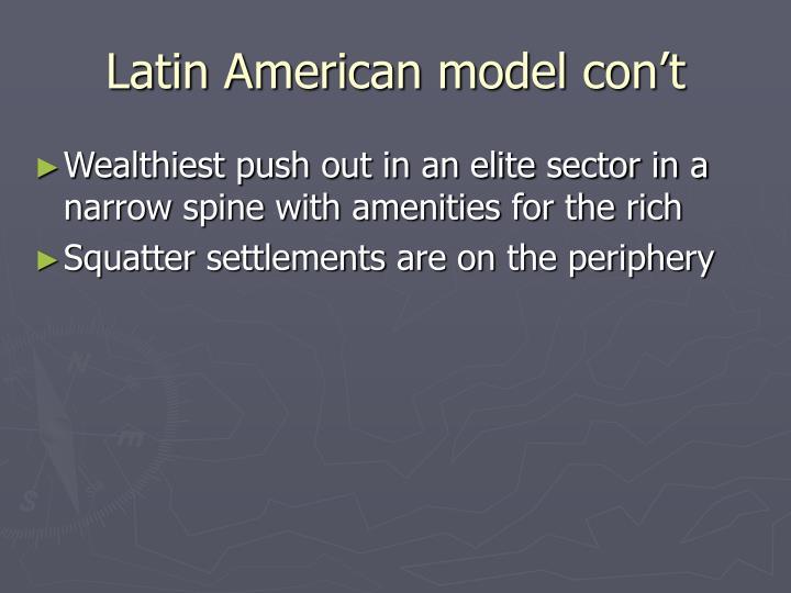 Latin American model con't