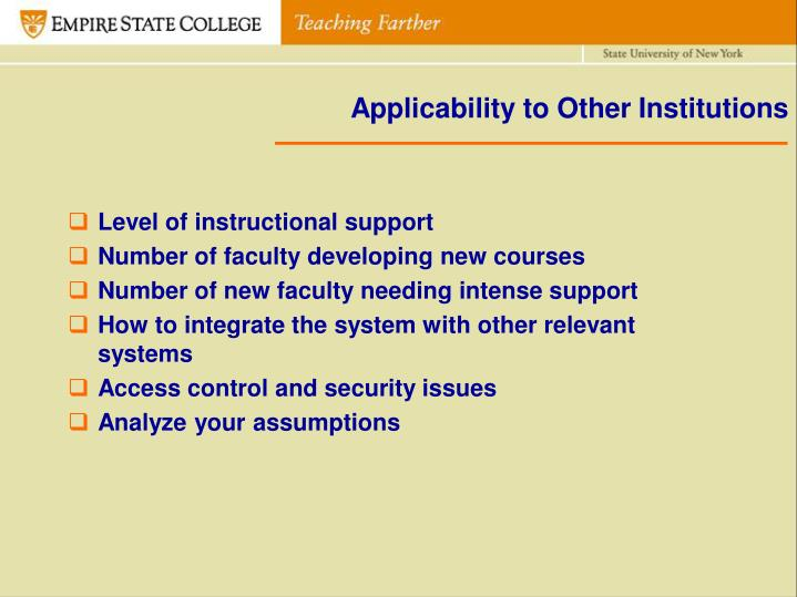 Applicability to Other Institutions