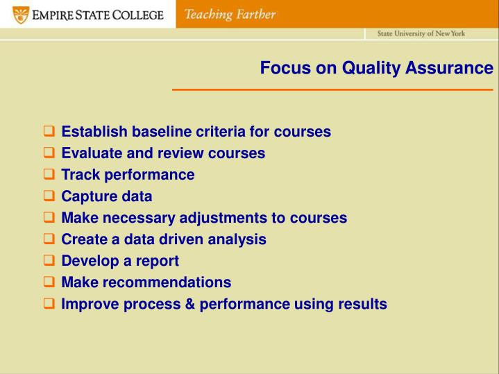 Focus on Quality Assurance