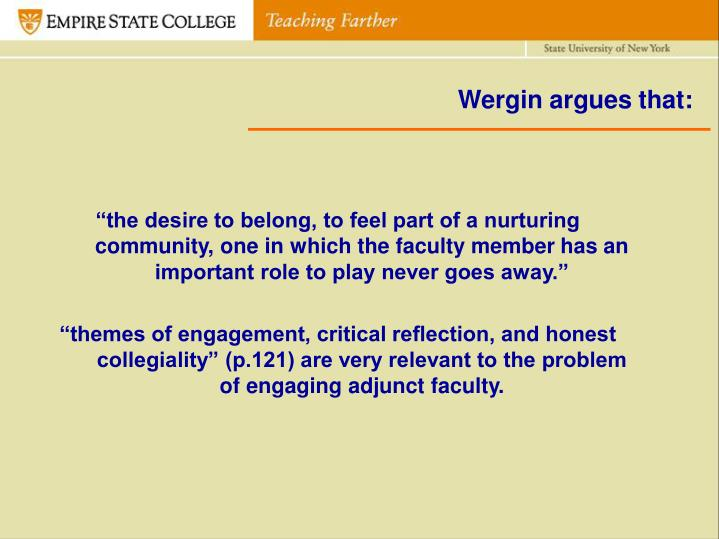 Wergin argues that: