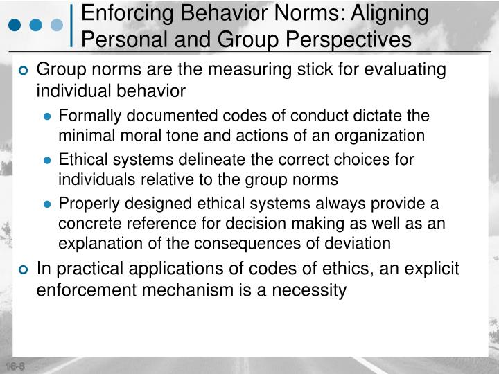 Enforcing Behavior Norms: Aligning Personal and Group Perspectives
