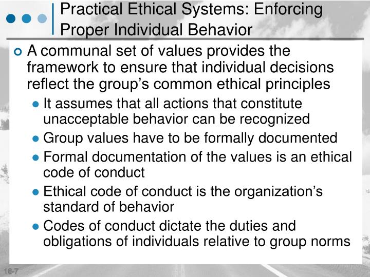 Practical Ethical Systems: Enforcing Proper Individual Behavior