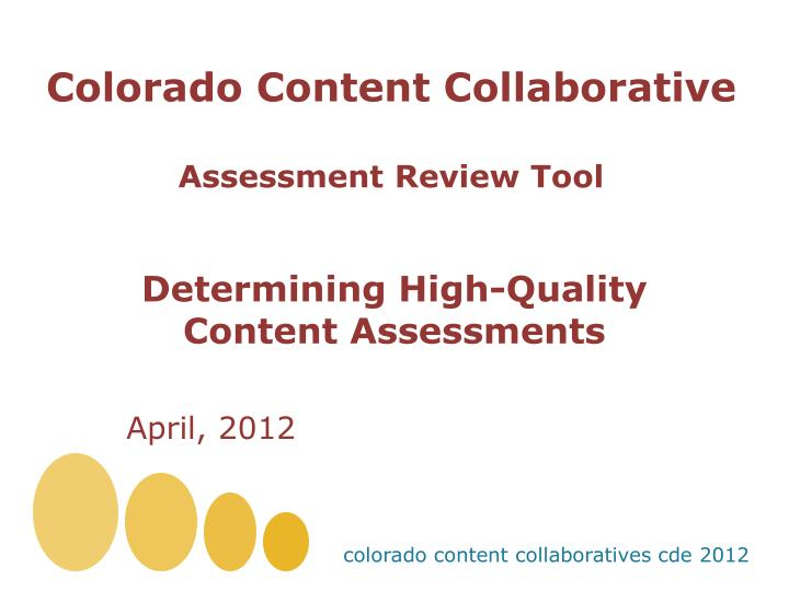 Colorado content collaborative assessment review tool
