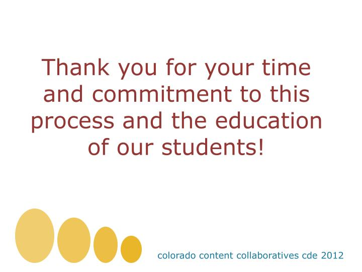 Thank you for your time and commitment to this process and the education of our students!