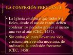 la confesi n frecuente