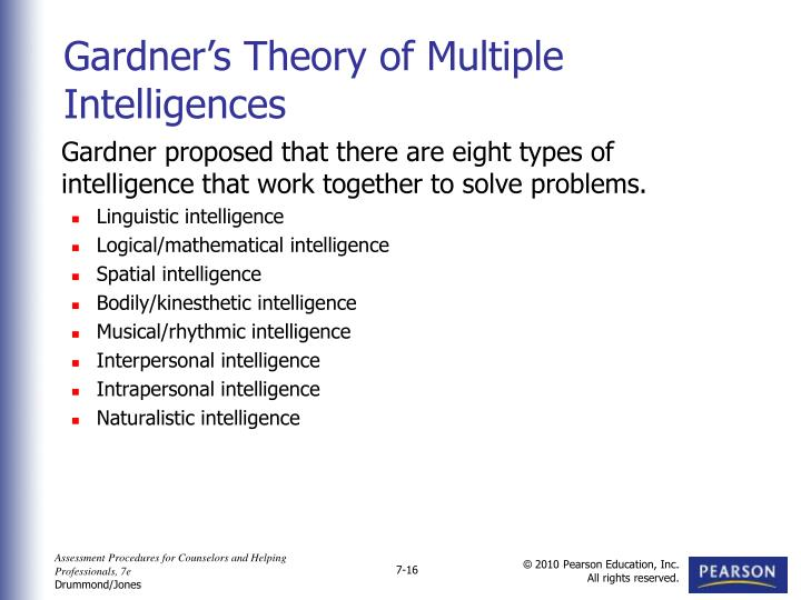 Gardner proposed that there are eight types of intelligence that work together to solve problems.