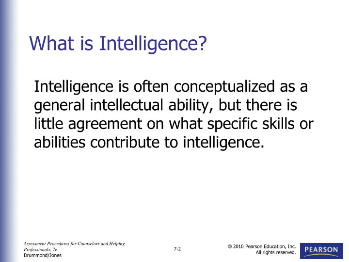 Intelligence is often conceptualized as a general intellectual ability, but there is little agreemen...