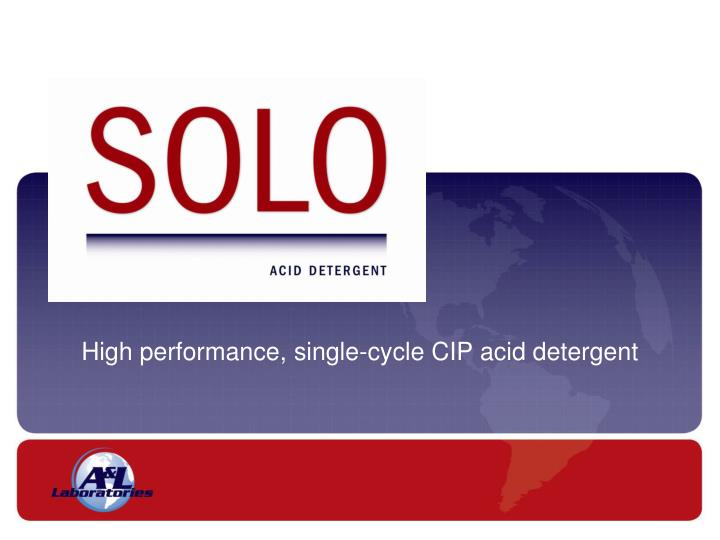 High performance single cycle cip acid detergent