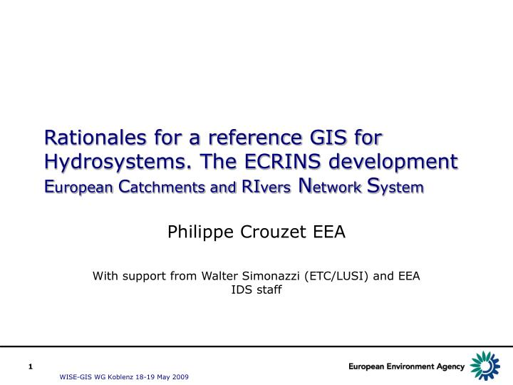 Rationales for a reference GIS for Hydrosystems. The ECRINS development