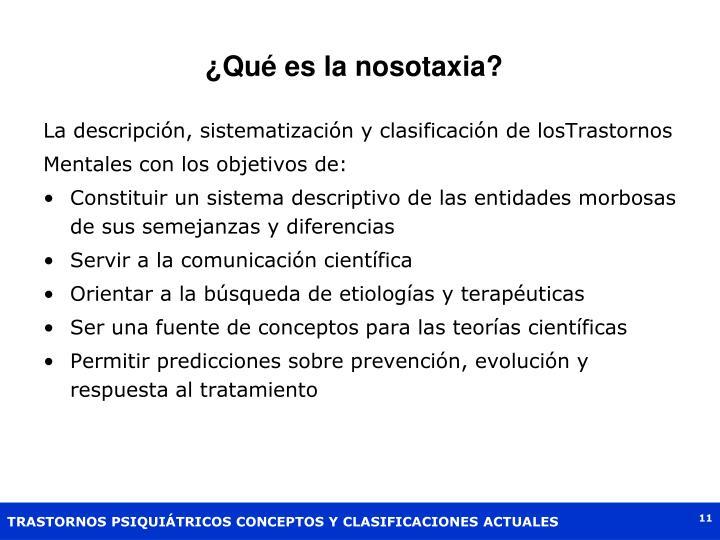 ¿Qué es la nosotaxia?
