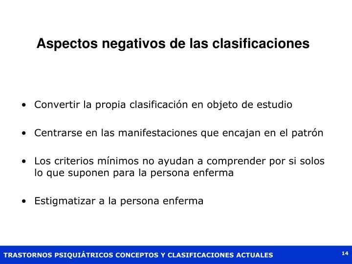 Aspectos negativos de las clasificaciones