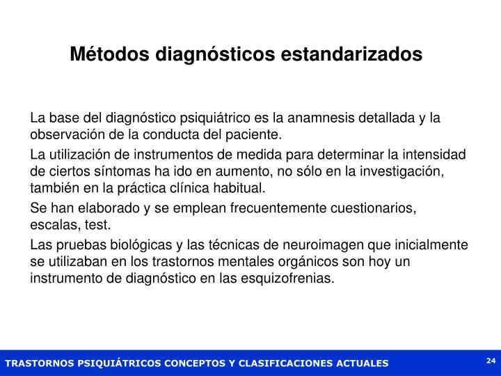 Métodos diagnósticos estandarizados