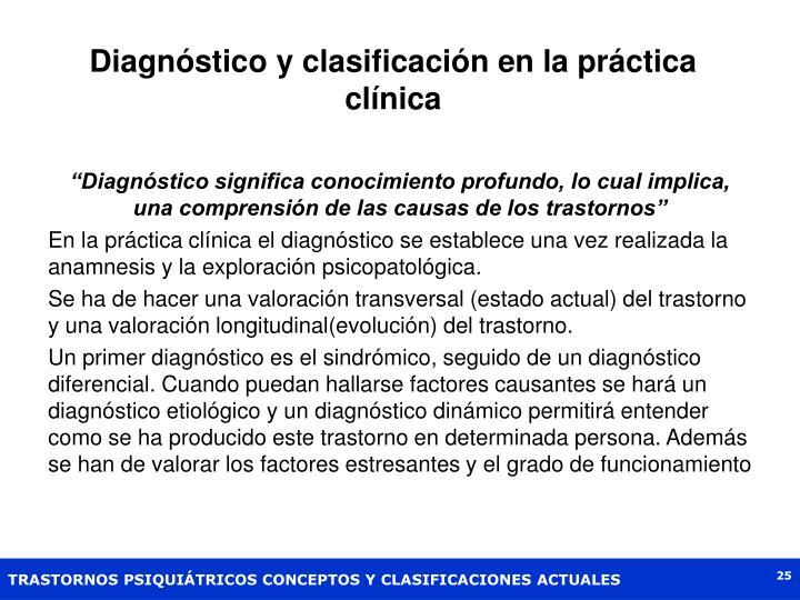 Diagnóstico y clasificación en la práctica clínica