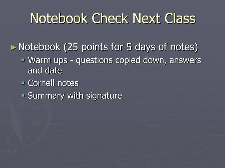 Notebook Check Next Class