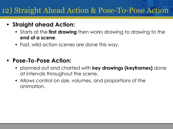 12) Straight Ahead Action & Pose-To-Pose Action