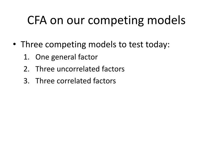 CFA on our competing models