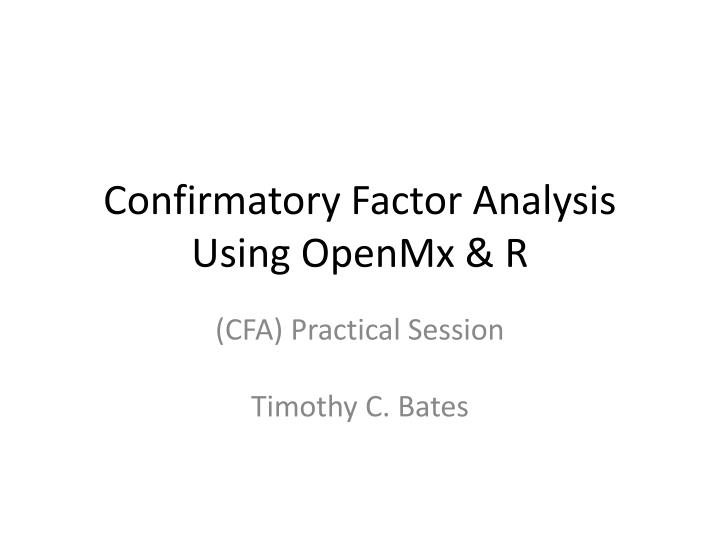 Confirmatory factor analysis using openmx r