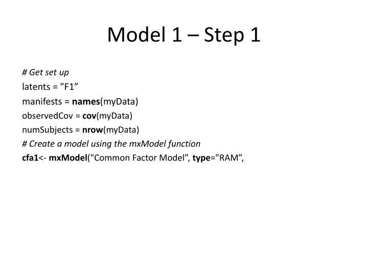 Model 1 – Step 1