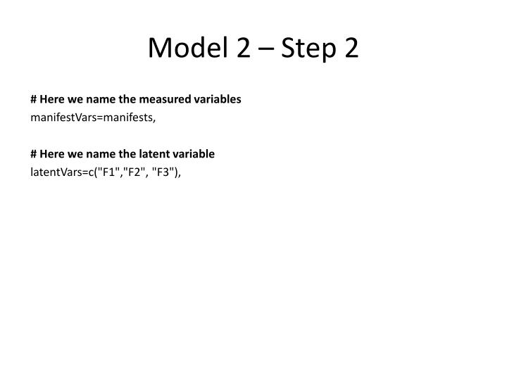 Model 2 – Step 2