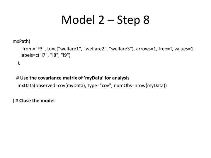 Model 2 – Step 8