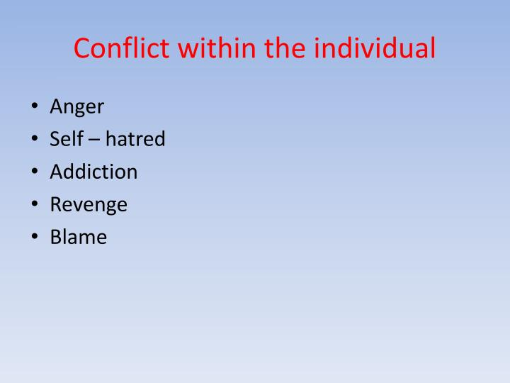 Conflict within the individual