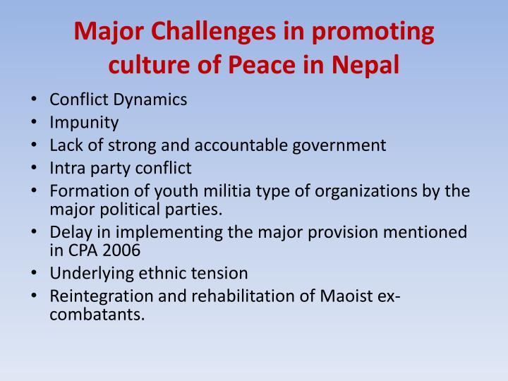 Major Challenges in promoting culture of Peace in