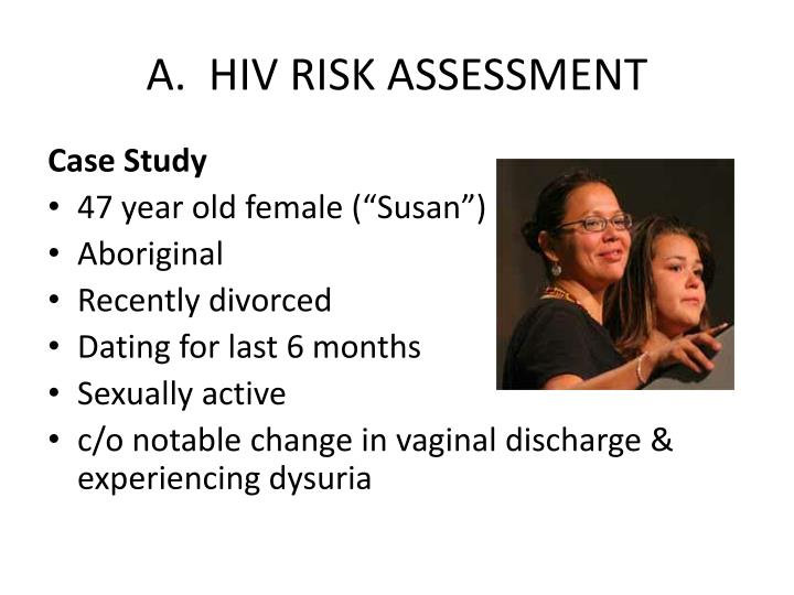 A.  HIV RISK ASSESSMENT