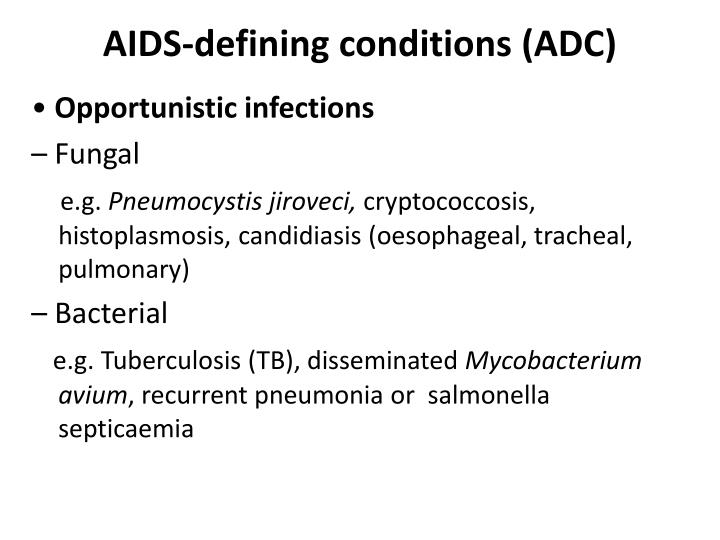 AIDS-defining conditions (ADC)