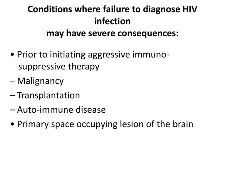 Conditions where failure to diagnose HIV infection