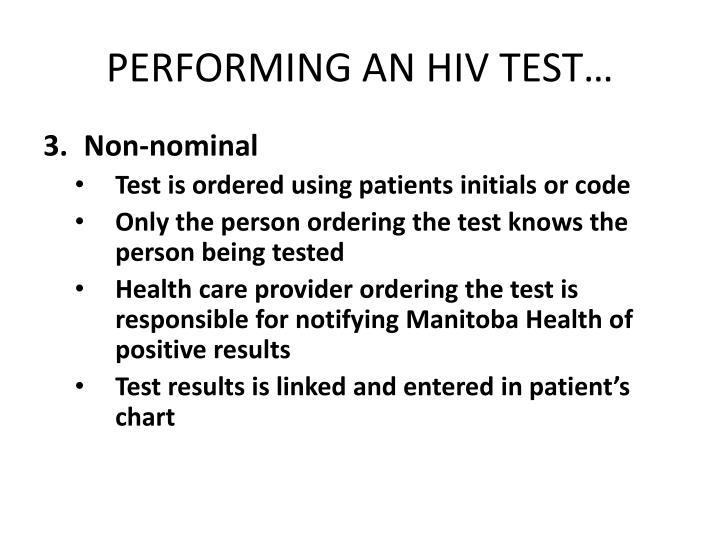PERFORMING AN HIV TEST…