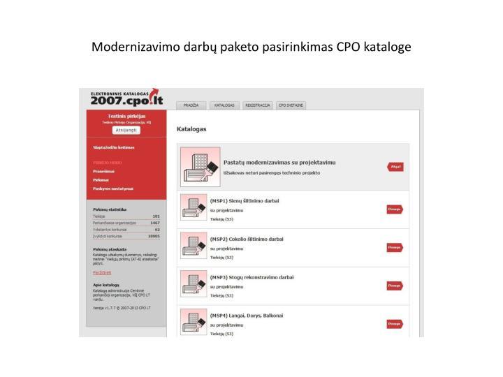 Modernizavimo darbų paketo pasirinkimas CPO kataloge