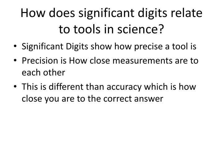 How does significant digits relate to tools in science