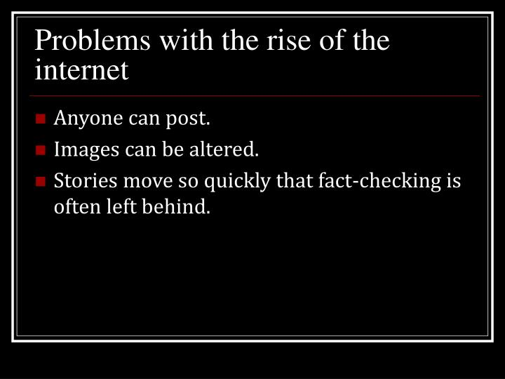 Problems with the rise of the internet