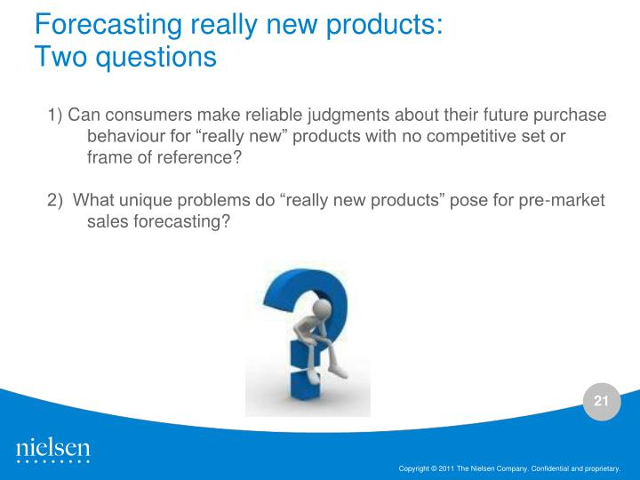 Forecasting really new products: