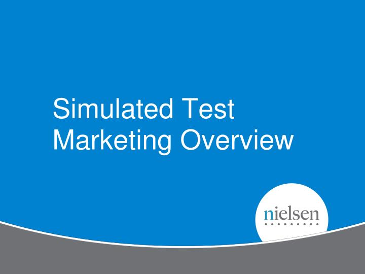Simulated Test Marketing Overview