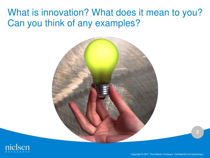 What is innovation what does it mean to you can you think of any examples
