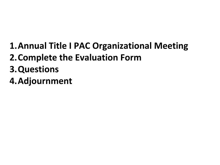 Annual Title I PAC Organizational