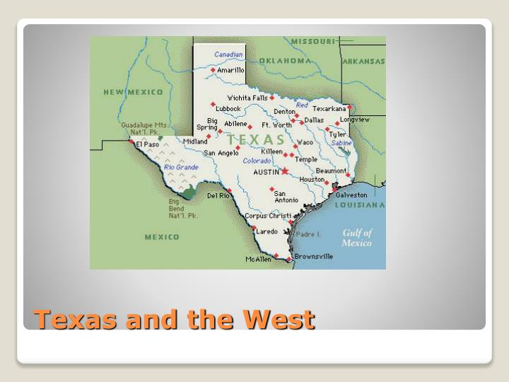 Texas and the West