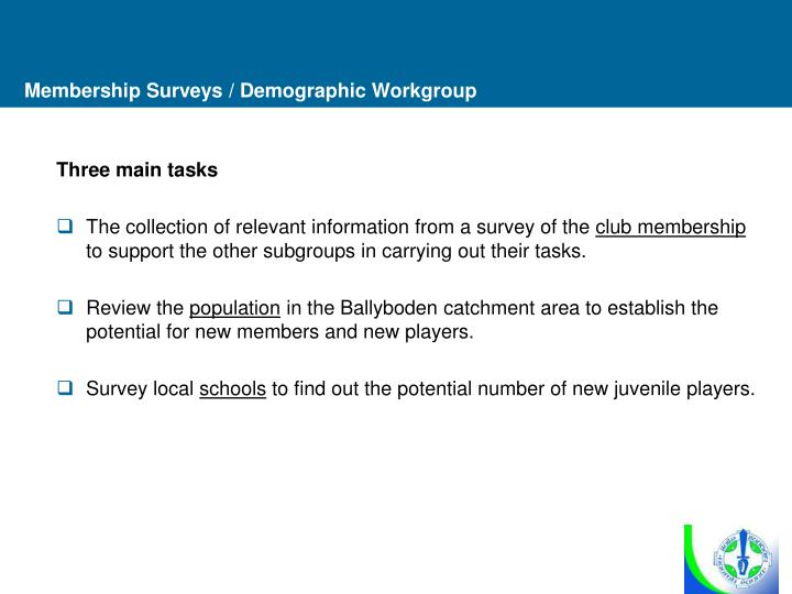 Membership Surveys / Demographic Workgroup