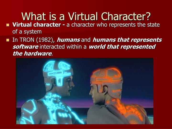 What is a Virtual Character?