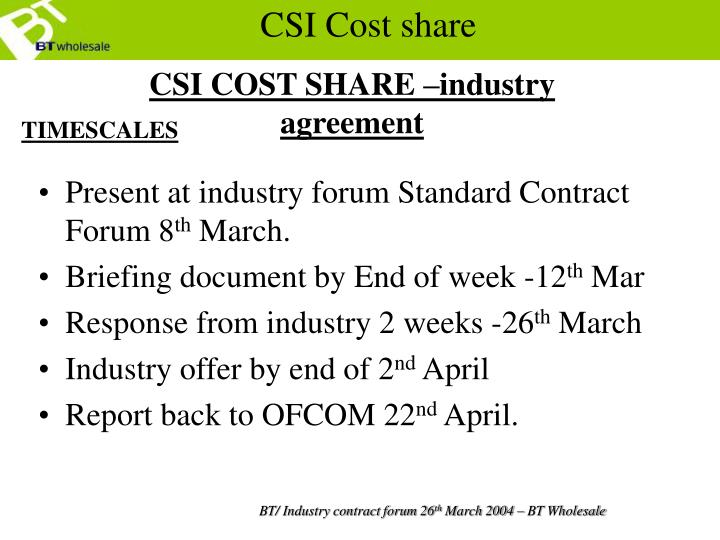 CSI COST SHARE –industry agreement