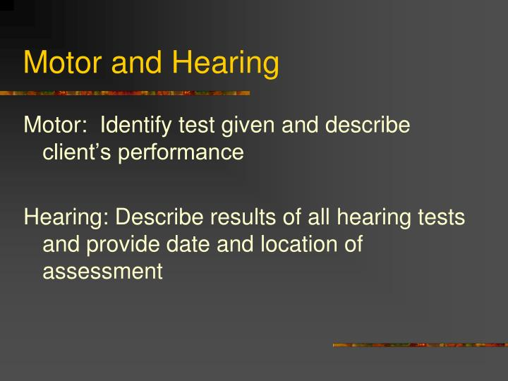 Motor and Hearing