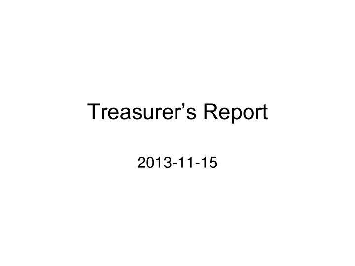 treasurer s report