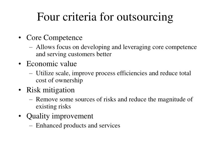 Four criteria for outsourcing