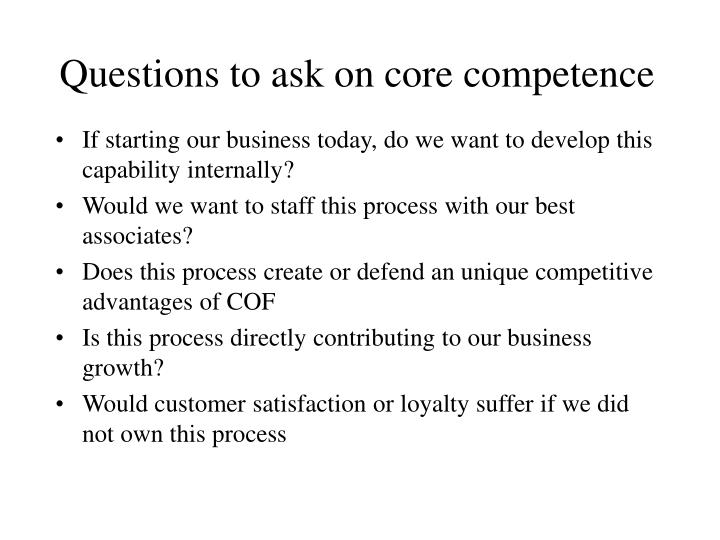 Questions to ask on core competence