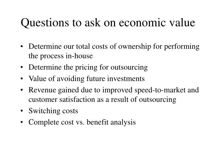 Questions to ask on economic value
